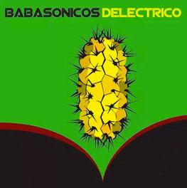 Babasónicos Deléctrico