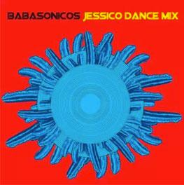 Babasónicos Jessico Dance Mix