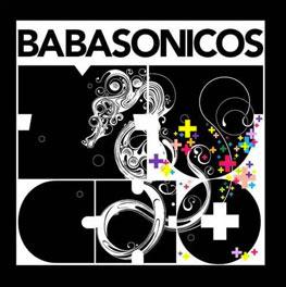 Babasónicos Mucho +