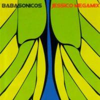 babasonicos jessico megamix