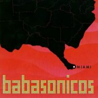 babasonicos miami